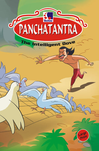 Panchatantra Story Books - THE INTELLIGENT DOVE