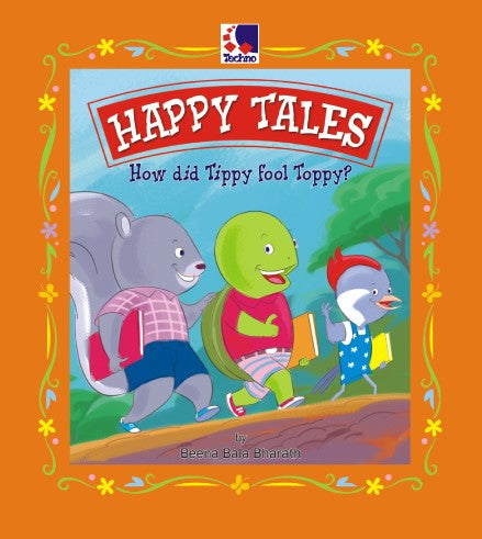 HAPPY TALES - HOW DID TIPPY FOOL TOPPY?