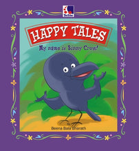 HAPPY TALES - MY NAME IS BINNY CROW!