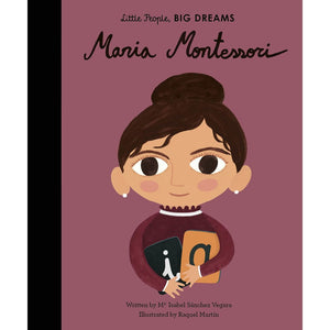 Little People, Big Dreams: Maria Montessori