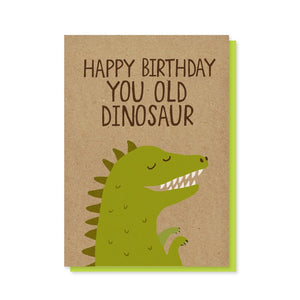 Stormy Knight: Greeting Card Limited Happy Birthday You Old Dinosaur