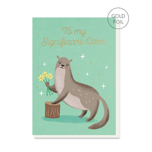 Stormy Knight: Greeting Card Go Wild To My Significant Otter!
