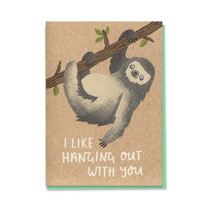 Stormy Knight: Greeting Card Limited I Like Hanging Out With You