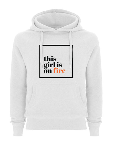 This girl is on fire White Hoodie