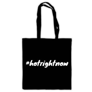 #hotrightnow Tote Bag