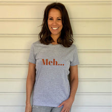 Meh... Heavy Grey Cotton T-Shirt (Lifestyle)