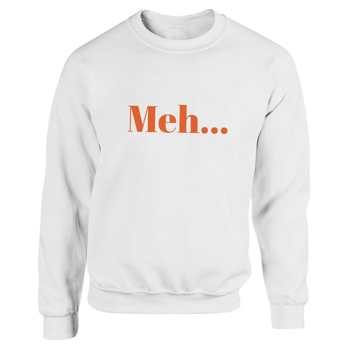 Meh White Heavy Blend Sweatshirt