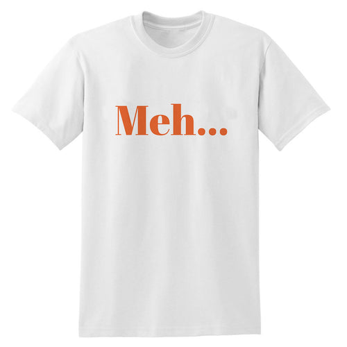 Meh... Heavy White Cotton T-Shirt