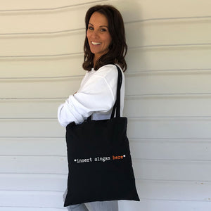 Insert Slogan Here  Tote Bag (Lifestyle)