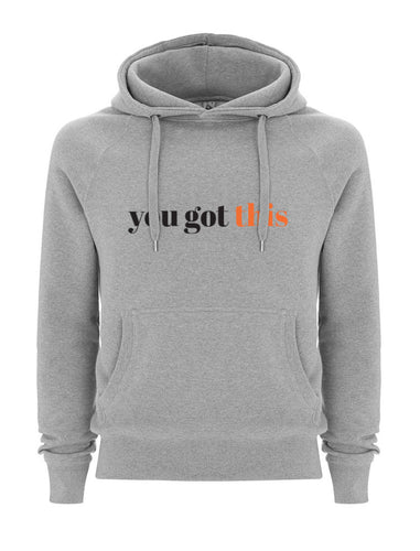 You got this Grey Hoodie