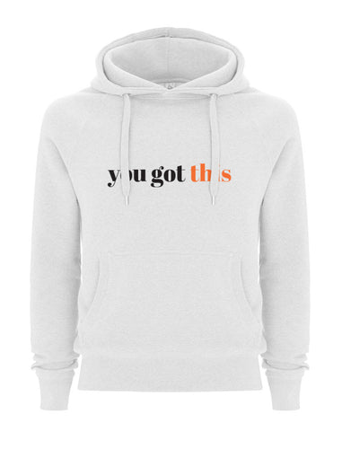 You got this White Hoodie