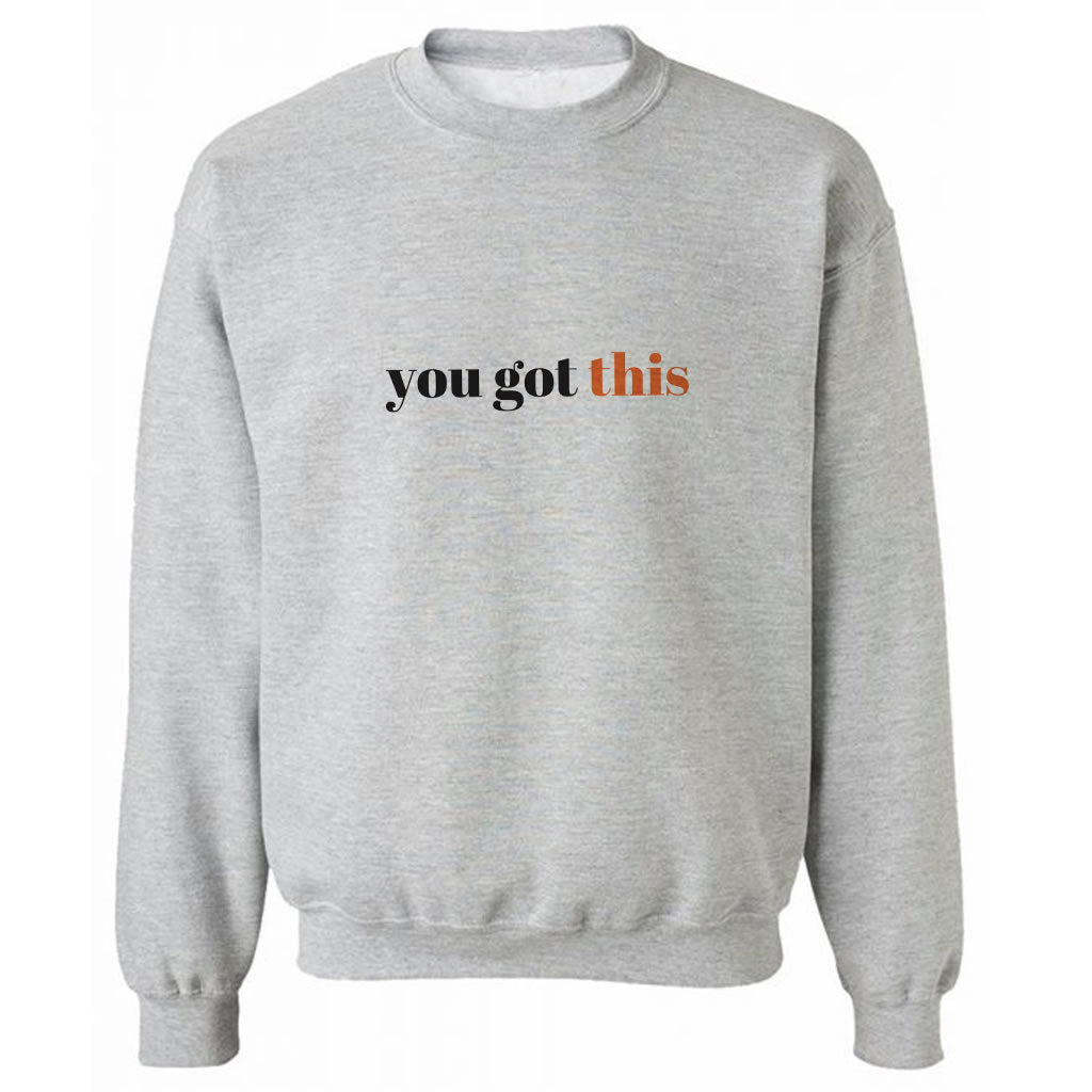 You got this Grey Heavy Blend Sweatshirt