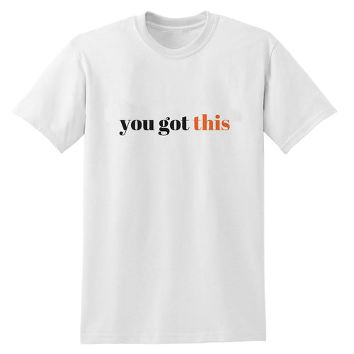 You got this Heavy White Cotton T-Shirt