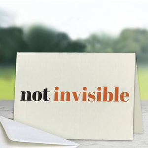 Not Invisible Greeting Card (Lifestyle)