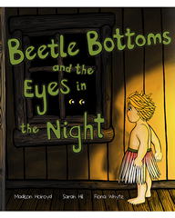 Beetle Bottoms and Eyes in the Night