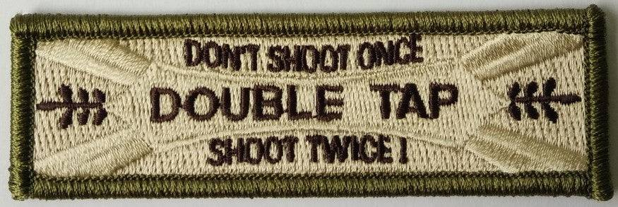 Dont Shoot Once Shoot Twice DoubleTap double tap Morale Funny Patches 3x2