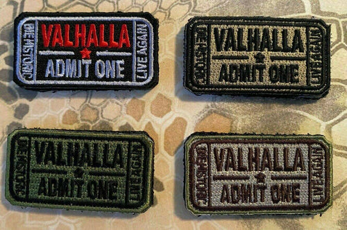 Valhalla Admit One Velcro Morale Funny Patches 2