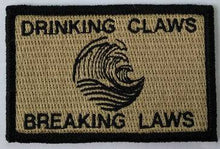 Drinking Claws & Breaking Laws Morale Funny Patches 3x2""