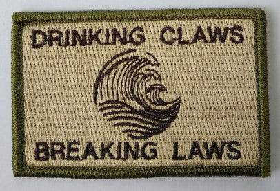 Drinking Claws & Breaking Laws Morale Funny Patches 3x2