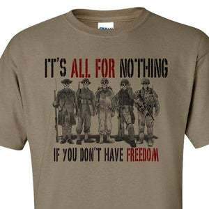 GHOSTS OF WAR Its All For Nothing if We Dont Have Freedom S M L XL 2XL 3XL 4XL 5XL