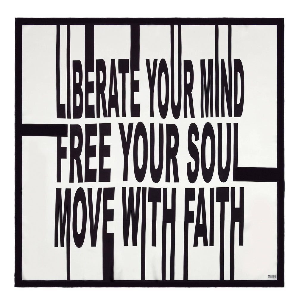"""Liberate your mind, free your soul, move with faith"" silk scarf in black and white"