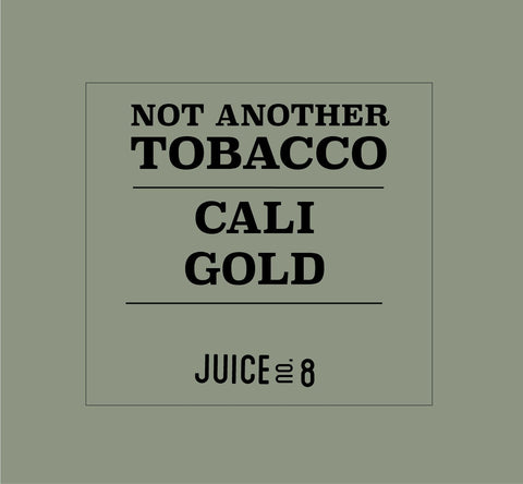 Not Another Tobacco - Cali Gold