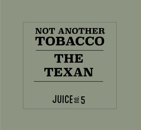 Not Another Tobacco - The Texan