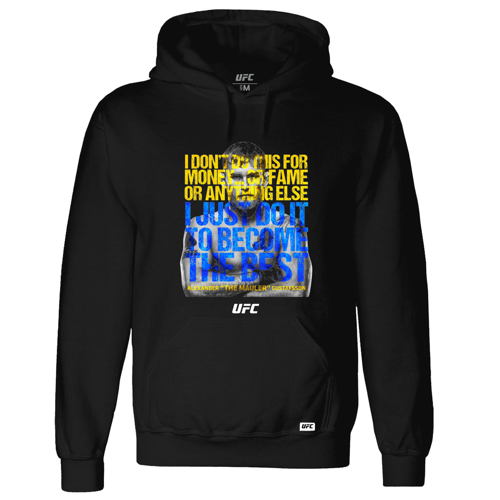 "UFC Alexander ""The Mauler"" Gustafsson Quote Hoodie-Black"