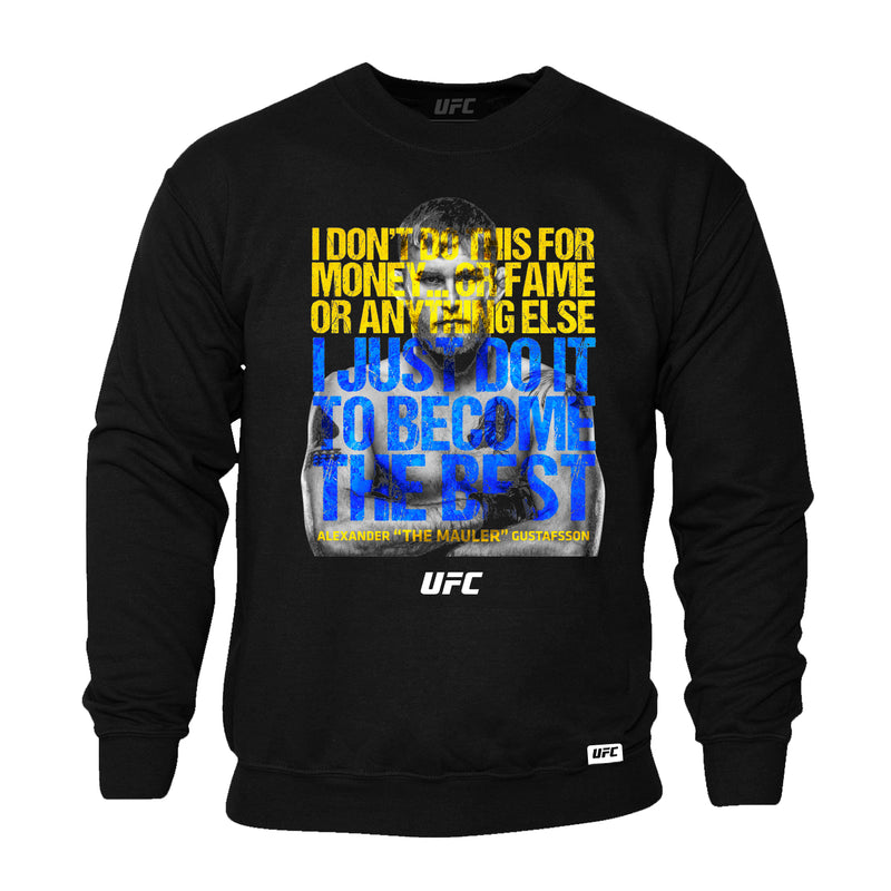 "UFC Alexander ""The Mauler"" Gustafsson Quote Sweatshirt-Black"