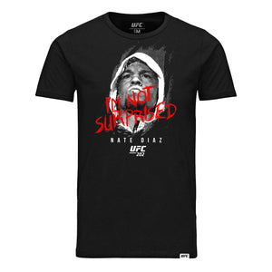"UFC Nate Diaz ""I'm Not Surprised"" T-Shirt- Black"