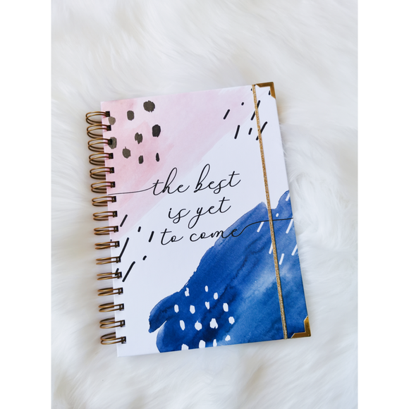 The Best Is Yet To Come Notebook