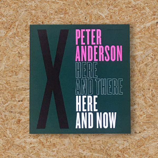HERE & NOW - PETER ANDERSON