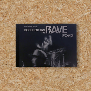 DOCUMENTING THE RAVE ROAD POSTCARD PACK - MOLLY MACINDOE