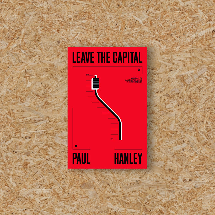 LEAVE THE CAPITAL - PAUL HANLEY