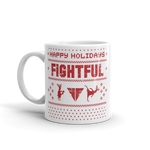A Very Fightful Holiday Season - Mug