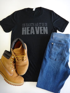 On Earth as It is in Heaven T-Shirt