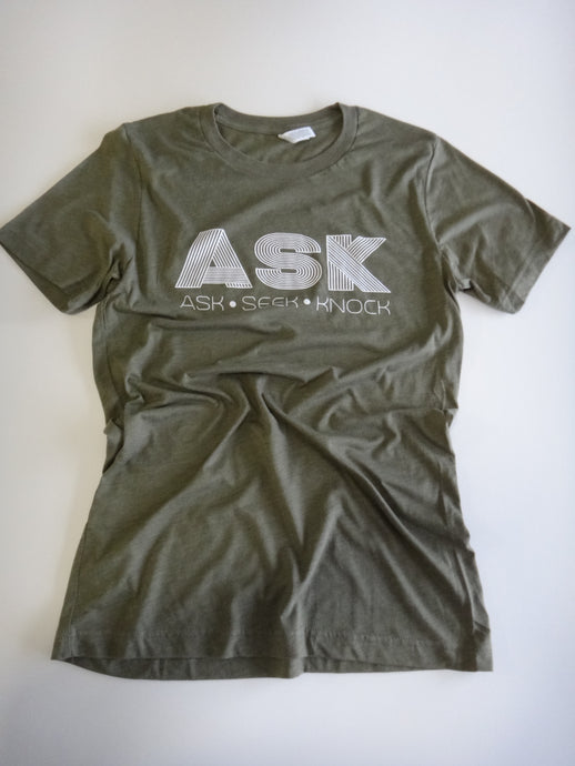 ASK | SEEK | KNOCK T-Shirt