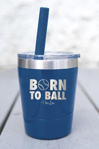 BORN TO BASEBALL KIDS  LASER ETCHED TUMBLER