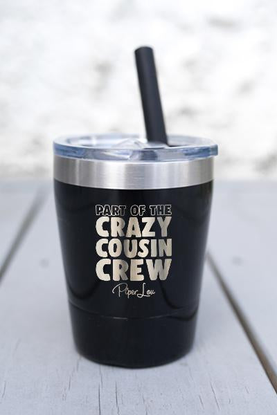 CRAZY COUSIN CREW  KIDS  LASER ETCHED TUMBLER