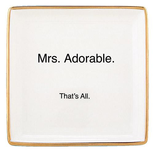 """Mrs. Adorable"" Trinket Tray"