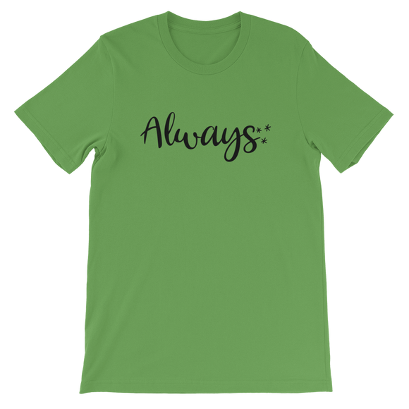 Always Wizard UNISEX Adult T-Shirt
