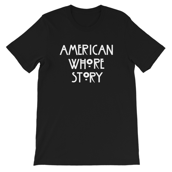 American Whore Story UNISEX Adult T-Shirt