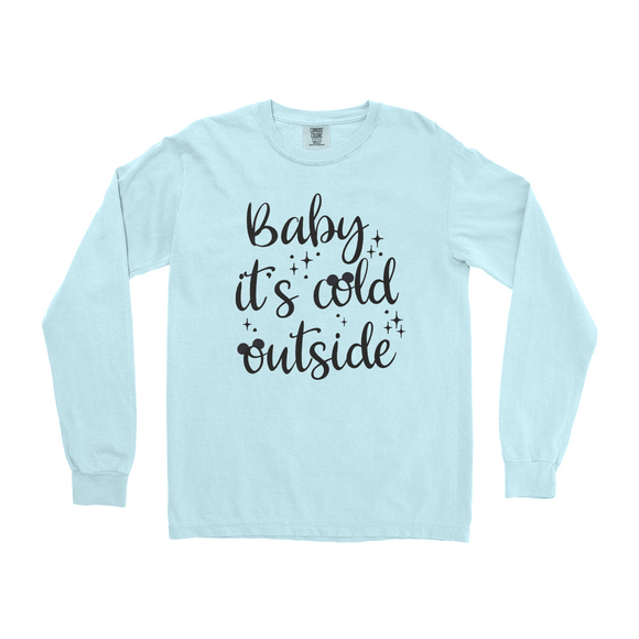 Baby its cold outside Adult UNISEX Long Sleeve Shirt