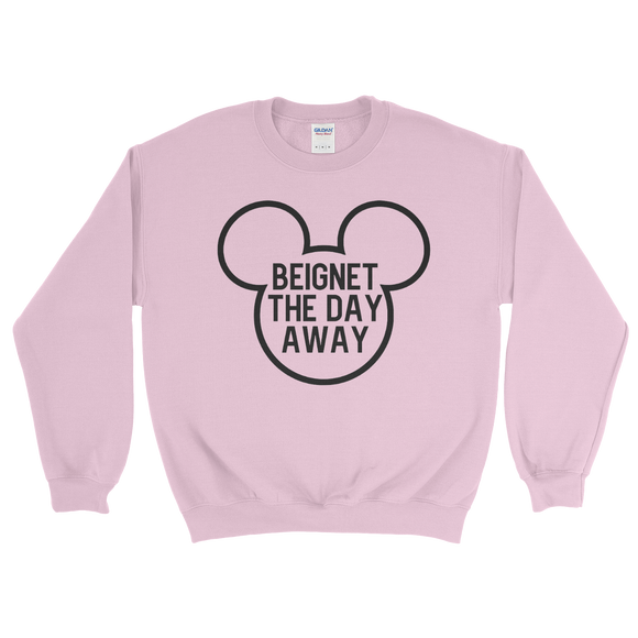 Beignet the day away Adult UNISEX Sweatshirt
