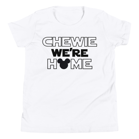 Chewie we're home YOUTH/TODDLER Unisex T-Shirt