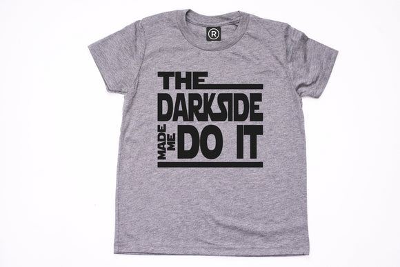 The Dark Side Made Me Do It YOUTH Unisex Shirt