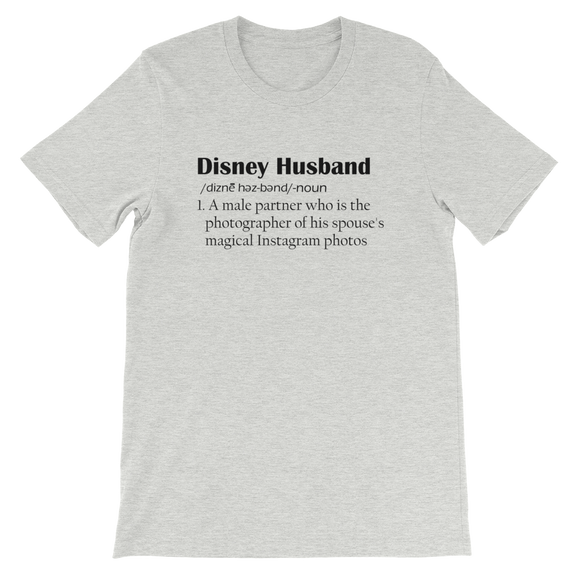 Disney Husband Definition UNISEX T-Shirt