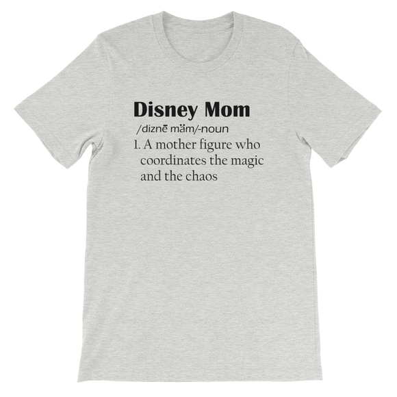 Disney Mom Definition Adult UNISEX T-Shirt