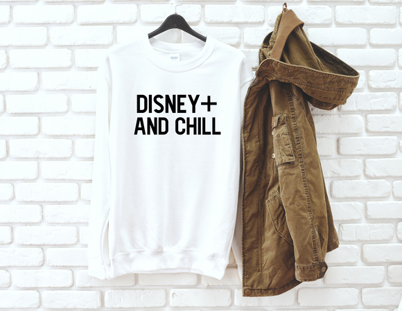 Disney Plus and Chill Adult UNISEX Sweatshirt