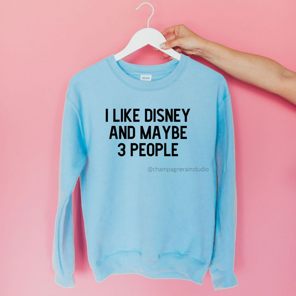 I like Disney and maybe 3 people UNISEX Adult Sweatshirt